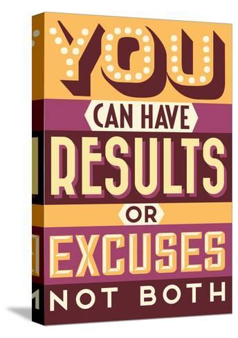Results Not Excuses-Vintage Vector Studio-Stretched Canvas Print