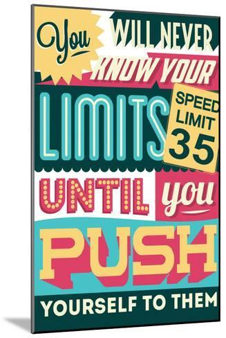 Push Yourself to Your Limits-Vintage Vector Studio-Mounted Art Print