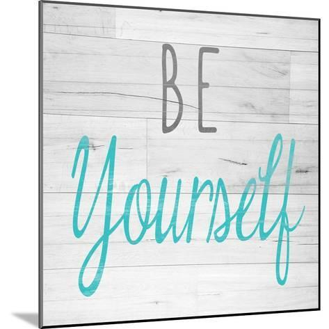Be Yourself Square-SD Graphics Studio-Mounted Premium Giclee Print