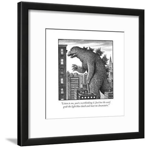 """Listen to me, you're overthinking it. Just lose the scarf, grab the light?"" - Cartoon-Harry Bliss-Framed Art Print"