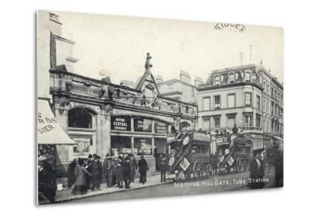 Notting Hill Gate, Tube Station, London--Metal Print