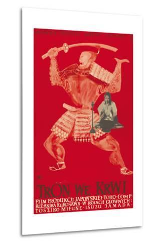 Throne of Blood (aka Tron we Krwi), Isuzu Yamada, Polish poster art, 1957--Metal Print