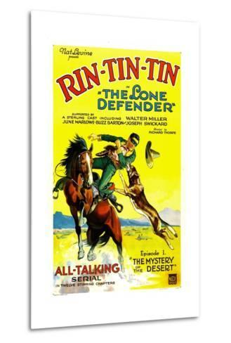 THE LONE DEFENDER, right: Rin-Tin-Tin in 'Chapter 1: The Mystery of the Desert', 1930--Metal Print