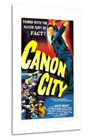 CANON CITY, US poster, Scott Brady, 1948--Metal Print