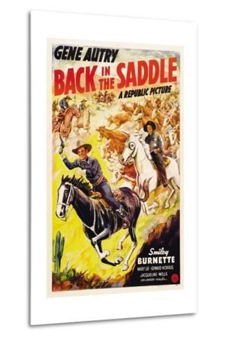 BACK IN THE SADDLE, from left: Gene Autry, Smiley Burnette, 1941.--Metal Print