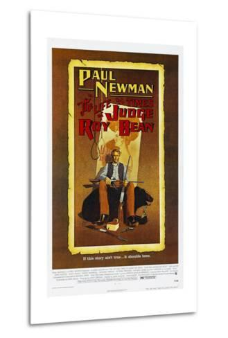 The Life and Times of Judge Roy Bean, US poster, Paul Newman, 1972--Metal Print