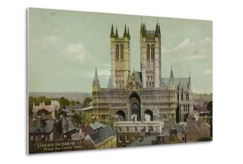 Lincoln Cathedral, from the Castle Tower--Metal Print