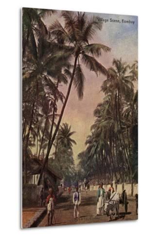 Village Scene, Bombay--Metal Print