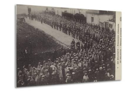 German Pows, Belgium, World War I--Metal Print