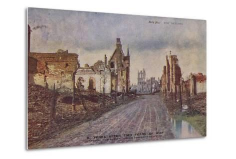 Ypres, Belgium, after Two Years of War, World War I--Metal Print