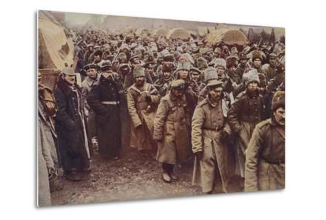 Evacuation of Russian Prisoners, World War I, 1914-1915--Metal Print