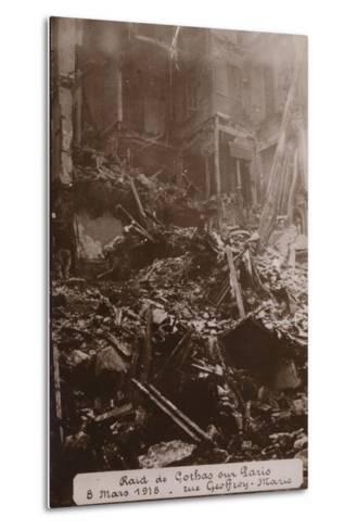 Aftermath of a Raid by German Gotha Bombers, Rue Geoffroy Marie, Paris , World War I, 8 March 1918--Metal Print