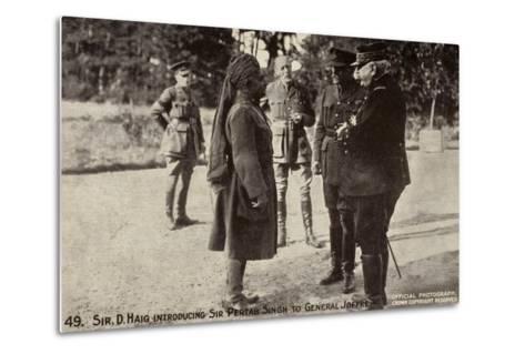 Sir Douglas Haig Introducing Sir Pertab Singh to General Joffre, World War I--Metal Print