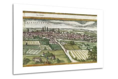 View of Valladolid-Abraham Ortelius-Metal Print