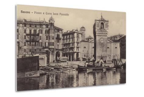 Postcard Depicting the Piazza and Torre Leon Pancaldo--Metal Print
