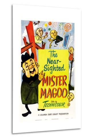 The Nearsighted Mister Magoo--Metal Print