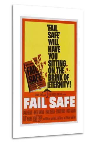 Fail-Safe--Metal Print