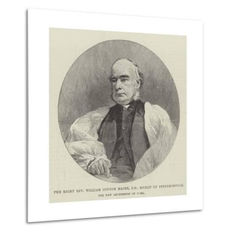 The Right Reverend William Connor Magee, Dd, Bishop of Peterborough, the New Archbishop of York--Metal Print