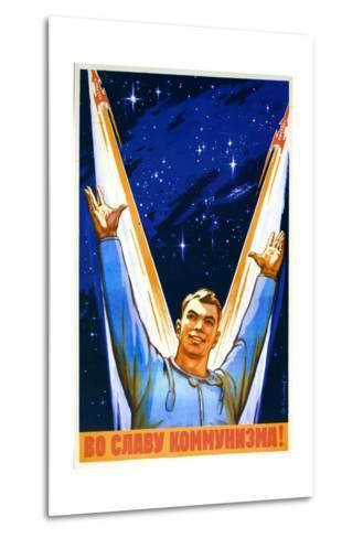 For the Glory of Communism--Metal Print