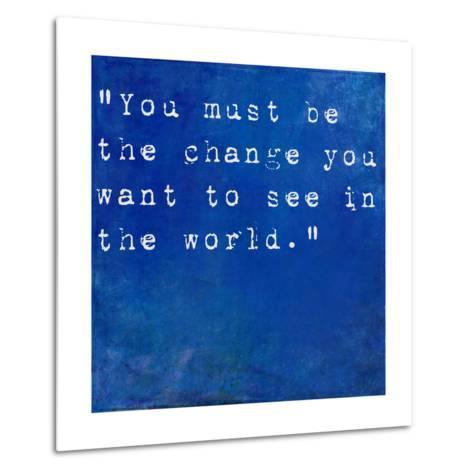 Inspirational Quote By Mahatma Ghandi On Earthy Blue Background-nagib-Metal Print