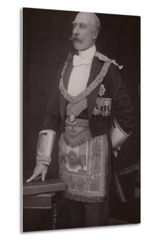 The Duke of Connaught as Grand Master of the Masonic United Grand Lodge of England--Metal Print