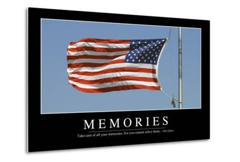 Memories: Inspirational Quote and Motivational Poster--Metal Print