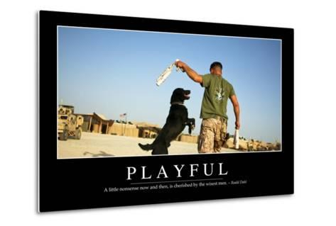 Playful: Inspirational Quote and Motivational Poster--Metal Print