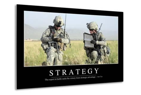 Strategy: Inspirational Quote and Motivational Poster--Metal Print