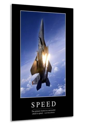 Speed: Inspirational Quote and Motivational Poster--Metal Print