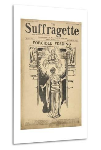 Forcible Feeding Cover of the Suffragette--Metal Print