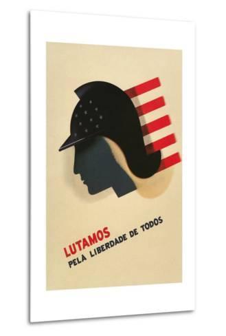 Portuguese Language Propaganda Poster--Metal Print