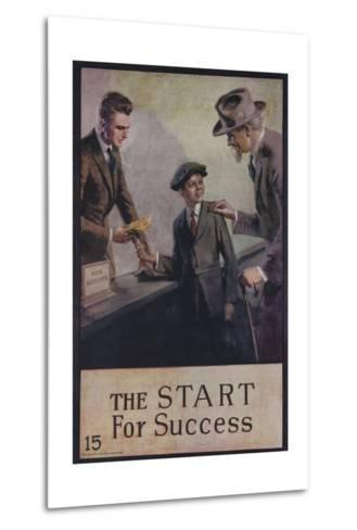1920s American Banking Poster, the Start for Success--Metal Print