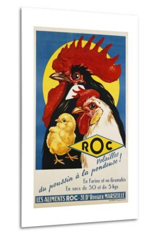 Roc Les Aliments Chicken Feed Poster--Metal Print