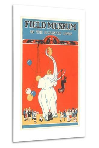 Poster for Field Museum with Circus Elephant--Metal Print