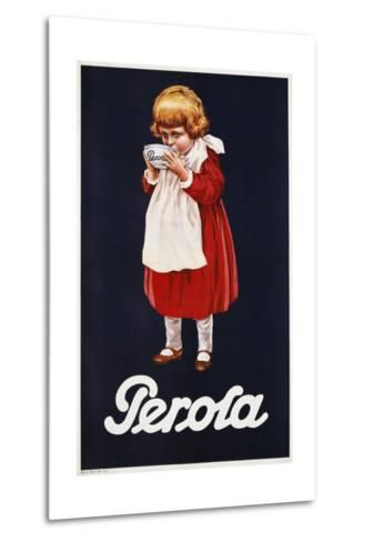 Perola Hot Chocolate Advertisement Poster--Metal Print