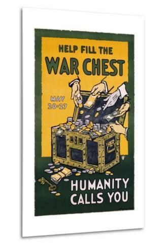 Help Fill the War Chest Poster--Metal Print