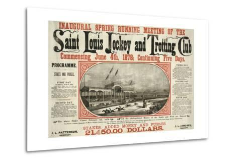 Saint Louis Jockey and Trotting Club Race Announcement--Metal Print
