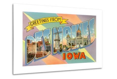 Greetings from Des Moines, Iowa--Metal Print