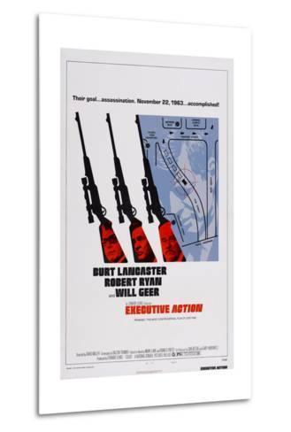 Executive Action, Burt Lancaster, Robert Ryan, Will Geer, 1973--Metal Print
