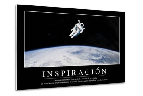 Inspiración. Cita Inspiradora Y Póster Motivacional--Metal Print