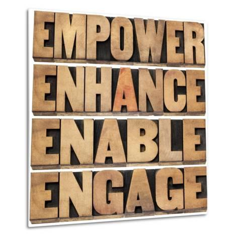 Empower, Enhance, Enable and Engage-PixelsAway-Metal Print