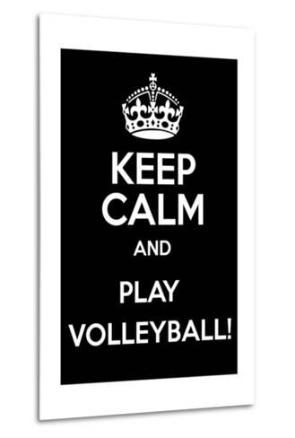 Keep Calm and Play Volleyball-Andrew S Hunt-Metal Print