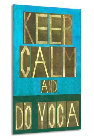 Earthy Background Image and Design Element Depicting the Words Keep Calm and Do Yoga-nagib-Metal Print