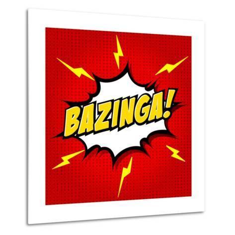 Bazinga! Comic Speech Bubble, Cartoon-jirawatp-Metal Print