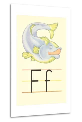 F Is for Fish--Metal Print