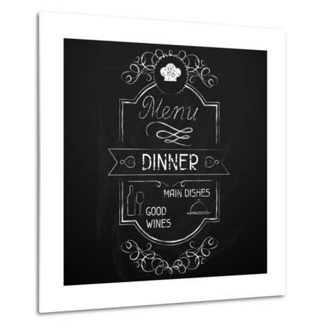 Dinner on the Restaurant Menu Chalkboard-incomible-Metal Print