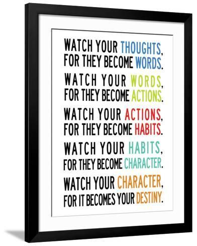 Watch Your Thoughts Colorful--Framed Art Print