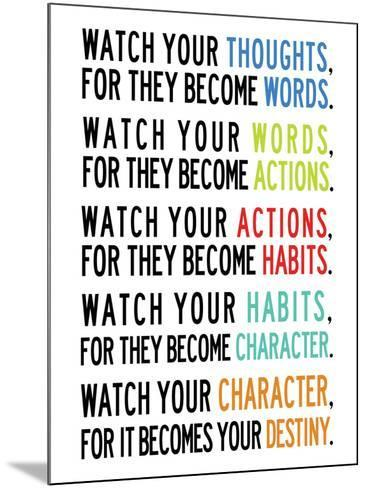 Watch Your Thoughts Colorful--Mounted Poster