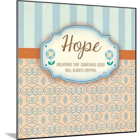 Hope-Andi Metz-Mounted Premium Giclee Print