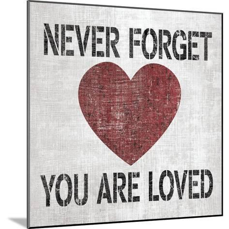 You Are Loved Sq-N^ Harbick-Mounted Art Print